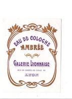ETIQUETTE NEUVE EAU DE COLOGNE AMBREE GALERIE LYONNAISE - Etiquettes