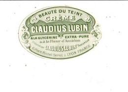ETIQUETTE NEUVE CREME CLAUDIUS LUBIN LYON - Etiquettes