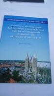 Naissance Et Développement Du Mou Vement Ouvrier Chrétien ... ( Tournai - Ath ) (voir Détails) - Cultural