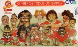 TARJETA TELEFONICA DE BRASIL (FUTBOL, O INTER DE TODOS OS TEMPOS, 12/99). (461) - Brasil