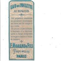 ETIQUETTE NEUVE EAU DE TOILETTE AU BENJOIN  F. MOREAU PARIS - Etiquettes