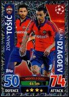 FOOTBALL - TOPPS MATCH ATTAX - TRADING CARD GAME - ZORAN TOSIC / ALAN DZAGOEV - CSKA MOSCOW - Trading Cards