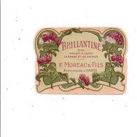 ETIQUETTE NEUVE BRILLANTINE F. MOREAU LYON - Labels