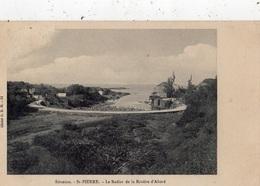 LA REUNION SAINT-PIERRE LE RADIER DE LA RIVIERE D'ABORD - Saint Pierre