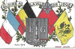 1914-18 WW1 -GLOIRE A LA VILLE DE LIEGE - CARTE PATRIOTIQUE 1914 - NABOULET LES LILAS - War 1914-18