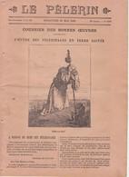 LE PELERIN 1896 10 Mai Courrier Bonnes Oeuvres, Léon XIII, Caïffa, Jeanne D'Arc, Assassinat Du Shah De Perse Nasr-ed-Din - Revues Anciennes - Avant 1900