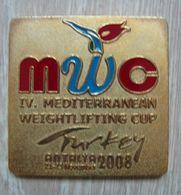 AC - IVth MEDITERRANEAN WEIGHTLIFTING CUP 21 - 23 NOVEMBER 2008 ANTALYA TURKEY MEDAL - MEDALLION - Sports