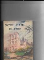 Notre Dame De Paris  DESPRAS Pierre 1939 118 Pages - Turismo