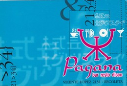 PAGANA. BAR RESTO DISCO. CIRCA 2000's ADVERTISING- BLEUP - Hotel's & Restaurants