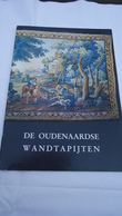 De Oudenaardse Wandtapijten  (zie Details) - History