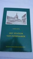 Het Station Van Oudenaarde - Patrick Devos (zie Details) - History
