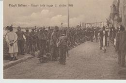 445-Tripoli-Libia-Africa-ex Colonie Italiane-Militaria-Guerra Italo-Turca-Sbarco Delle  Truppe 11 Ottobre 1911 - Libya