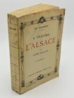 En Flânant à Travers L'Alsace / André Hallays. - 14e éd. - Paris : Librairie Académique Perrin, 1920 - Books, Magazines, Comics