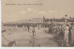 447-Tripoli-Libia-Africa-ex Colonie Italiane-Militaria-Guerra Italo-Turca-Sbarco Delle  Truppe 11 Ottobre 1911 - Libya