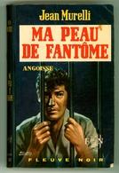 "FN Angoisse - Jean Murelli - ""Ma Peau De Fantôme"" - 1969 - Fantastique"