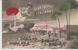 456-Tripoli-Libia-Africa-Ex Colonia-Guerra Italo Turca-Viva Tripoli Italiana-Bandiera-viaggiata X Puntalazzo-Catania - Libya