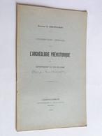 Considérations Générales Sur L'archéologie Préhistorique Dr G.CHARVILHAT  1908 Dédicace Rare Puy-de-dôme - Books, Magazines, Comics