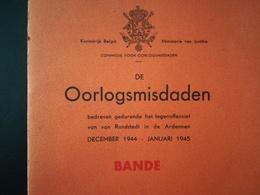Oorlog 1939 - 1945  Stadt Ville BANDE Oorlogsmidaden Bedreven Gedurende Het Tegenoffensef Van Von Rundstedt In Ardennen - Guerre 1939-45