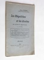 Les Mégalithes Et Les Grottes Environs De Saint-Nectaire Gaston TOURNIER 1910 Rare Puy-de-dôme (société Géologique) - Books, Magazines, Comics