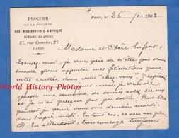 Carte Ancienne Avec Signature - PARIS - Procure De La Société Des Missionnaires D' Afrique Pères Blancs - 1903 - Laurens - Cartes De Visite