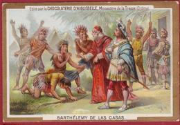 Chromo Barthelemy Bartolomé De Las Casas Chocolade Chocolat Chocolaterie D' Aiguebelle Monastere De La Trappe - Aiguebelle