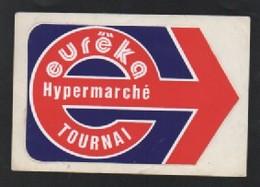 EUREKA HYPERMARCHE TOURNAI - AUTOCOLLANT REF: 1015 - Autocollants