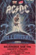 ACDC  Ballbreaker Tour Nancy Zénith 1996 - Tickets D'entrée