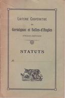 1926 - LAITERIE COOPÉRATIVE DE GERMIGNAC ET SALLES - D'ANGLES - CHARENTE INFERIEURE 17 - STATUTS FROMAGE CAMEMBERT - Agriculture