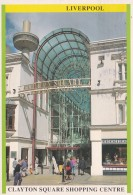 LIVERPOOL - CLAYTON SQUARE SHOPPING CENTRE . MODERN - Liverpool