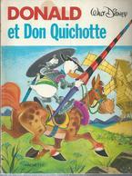 """DONALD  """" ET DON QUICHOTTE """" - WALT DISNEY - E.O  1977 HACHETTE - Donald Duck"""