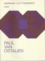 HERMAN UYTTERSPROT Over PAUL VAN OSTAIJEN - WILLEMSFONDS 1972 - Books, Magazines, Comics