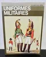 LIVRE UNIFORMES MILITAIRES - Equipement