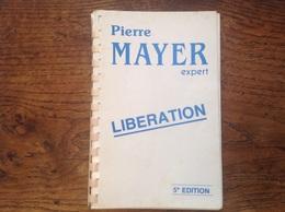 Catalogue Des Timbres De La Libération Cinquième édition P. Mayer - Francia
