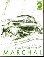 PUBLICITÉ AUTOMOBILE- ACCESSOIRES MARQUE MARCHAL- NOMBREUSES ILLUSTRATION- DESSIN SIGNÉ- 3 SCANS - Werbung
