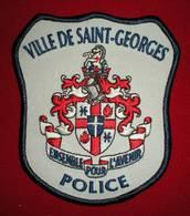 PATCH POLICE CANADIENNE - VILLE DE SAINT GEORGES - Police & Gendarmerie
