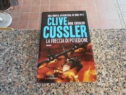 La Freccia Di Poseidone - Clive Cussler - Books, Magazines, Comics