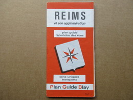 Plan Guide  Blay - Reims Et Son Agglomération - Geographical Maps