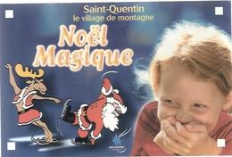CPM. SAINT-QUENTIN . LE VILLAGE DE MONTAGNE . NOËL MAGIQUE . NOËL 2002 . CARTE NON ECRITE - Saint Quentin