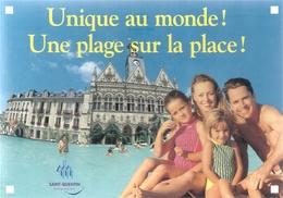 CPM. SAINT-QUENTIN . UNIQUE AU MONDE !!  UNE PLAGE SUR LA PLACE !!  . CARTE NON ECRITE - Saint Quentin