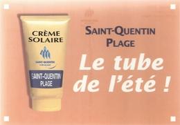CPM. SAINT-QUENTIN- PLAGE . LE TUBE DE L'ETE  !!  .2004 . CARTE NON ECRITE - Saint Quentin