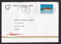 Ivory Coast: Airmail Cover To Netherlands, 1982, 1 Stamp, Fish, Sent By Cardiology Institute (minor Damage, See Scan) - Ivoorkust (1960-...)