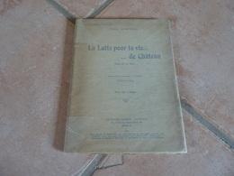 La Lutte Pour La Vie De Château - Pièce En Un Acte - Paul Giafferi - Autres
