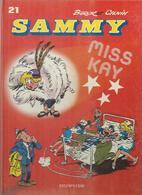 "SAMMY  "" MISS KAY "" - BERCK / CAUVIN - E.O   OCTOBRE 1986  DUPUIS - Sammy"