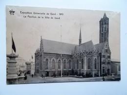 GENT- WERELDTENTOONSTELLING 1913 - Le Pavillon De La Ville De GAND  -- NO  REPRO - Gent