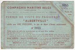 """Compagnie Maritime Belge. Permis De Visite Du Paquebot """"Albertville"""". N° 7055 - Bateaux"""