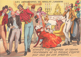 """Les Aphorismes De Brillat-Savarin Signée Jean PARIS  """"Attendre Trop Longtemps Un Convive Retardataire..."""" - CPM Neuve - Illustrators & Photographers"""