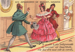 """Les Aphorismes De Brillat-Savarin Signée Jean PARIS  """"La Qualité La Plus Indispensable Du Cuisinier..."""" - CPM Neuve - Illustrators & Photographers"""