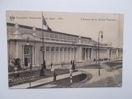 GENT- WERELDTENTOONSTELLING 1913 - L'Annexe De La Section Française - Expo Universelle De Gand -  NO REPRO - Gent