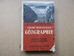 """Géographie """"Cours Complémentaires"""" 3e (L. François) éditions Hachette De 1949 - 12-18 Years Old"""