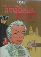 "LA VIE DE  "" WOLFGANG AMADEUS MOZART "" - LORO / BRUZDOWICZ / HERNANDEZ  - E.O  1986  BRIAND - Unclassified"